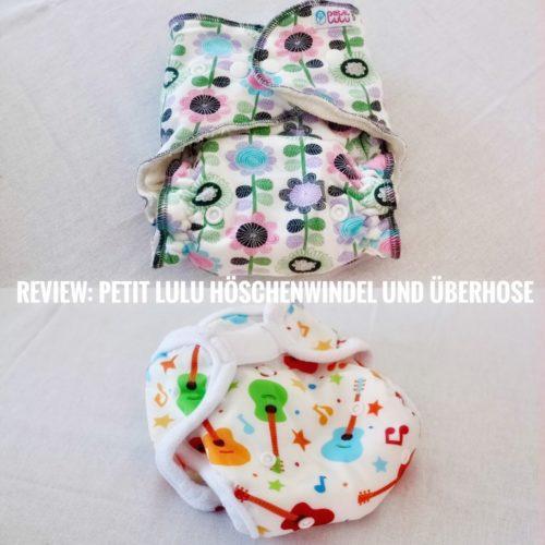 Stoffwindeln im Test: Review Petit Lulu Höschenwindel und Überhose